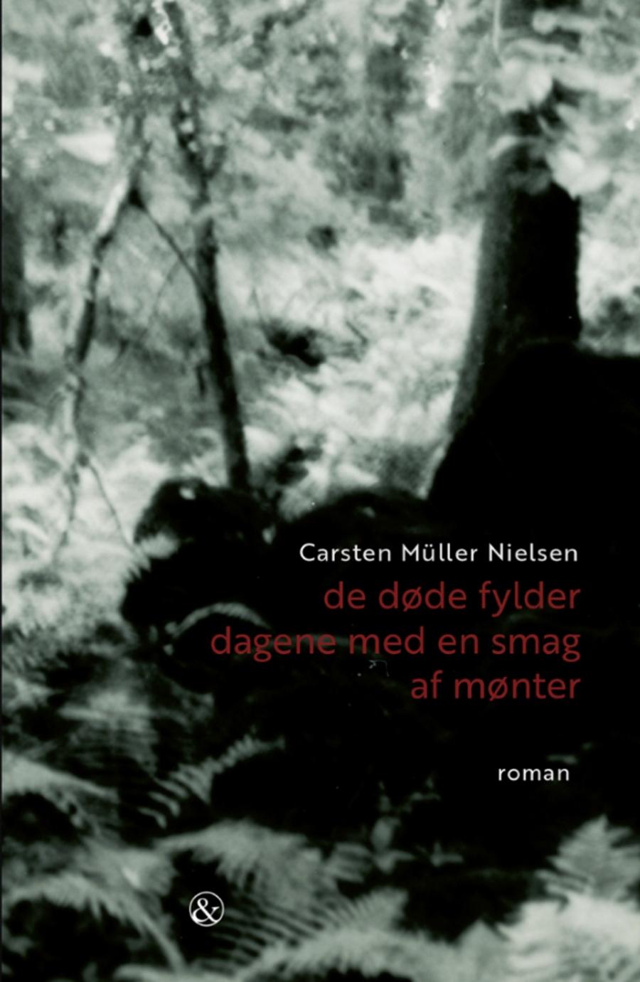 """Bogforside """"De døde fylder dagene med en smag af mønter"""" af Carsten Müller Nielsen"""